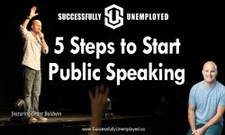 5 Steps to Start Public Speaking with Grant Baldwin